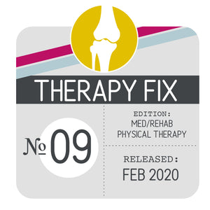 Med/Rehab Physical Therapy Fix No. 9 (Released Feb 2020)