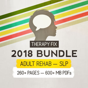 Bundle: 2018 Adult SLP Therapy Fix