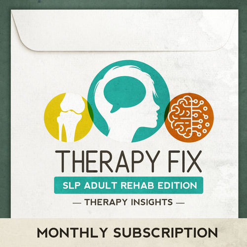 Therapy Fix - Adult rehab version - speech therapy materials to address speech, language, cognition, dysphagia, and voice for the adult population.