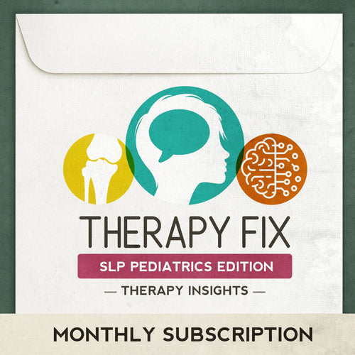 Therapy Fix - SLP Pediatric Edition - Speech therapy materials for speech, language, literacy, feeding, and swallowing for kids.