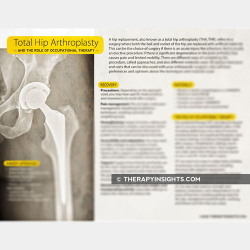 Total Hip Arthroplasty and the Role of Occupational Therapy