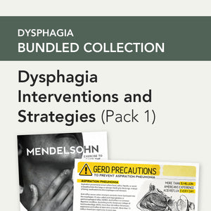 Med SLP Bundle: Dysphagia Interventions and Strategies (Pack 1)