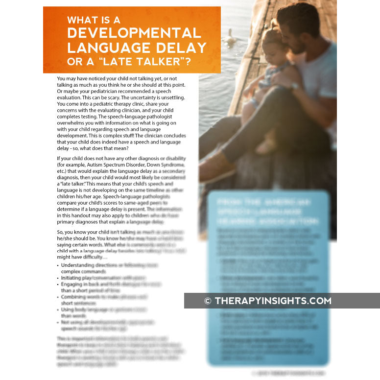 Pediatric Handout: What is a Developmental Language Delay, or Late Talker?