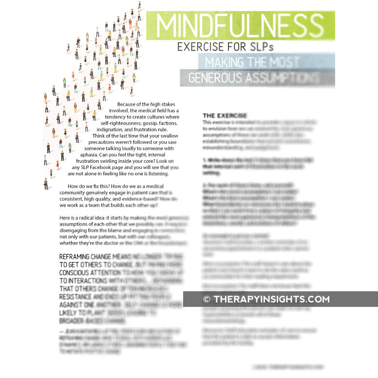 Mindfulness Exercise for SLPs: Making the Most Generous Assumptions