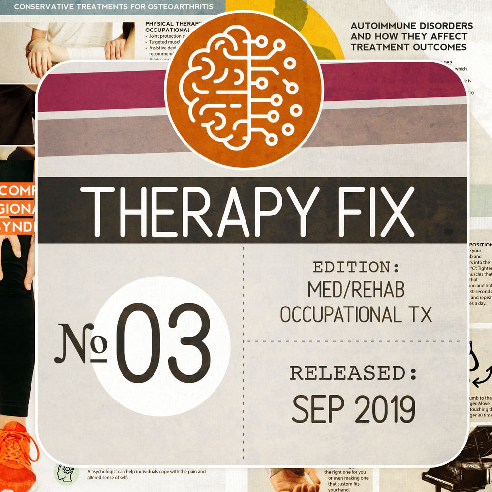 Occupational Therapy Fix No. 3 (Released Sep 2019)