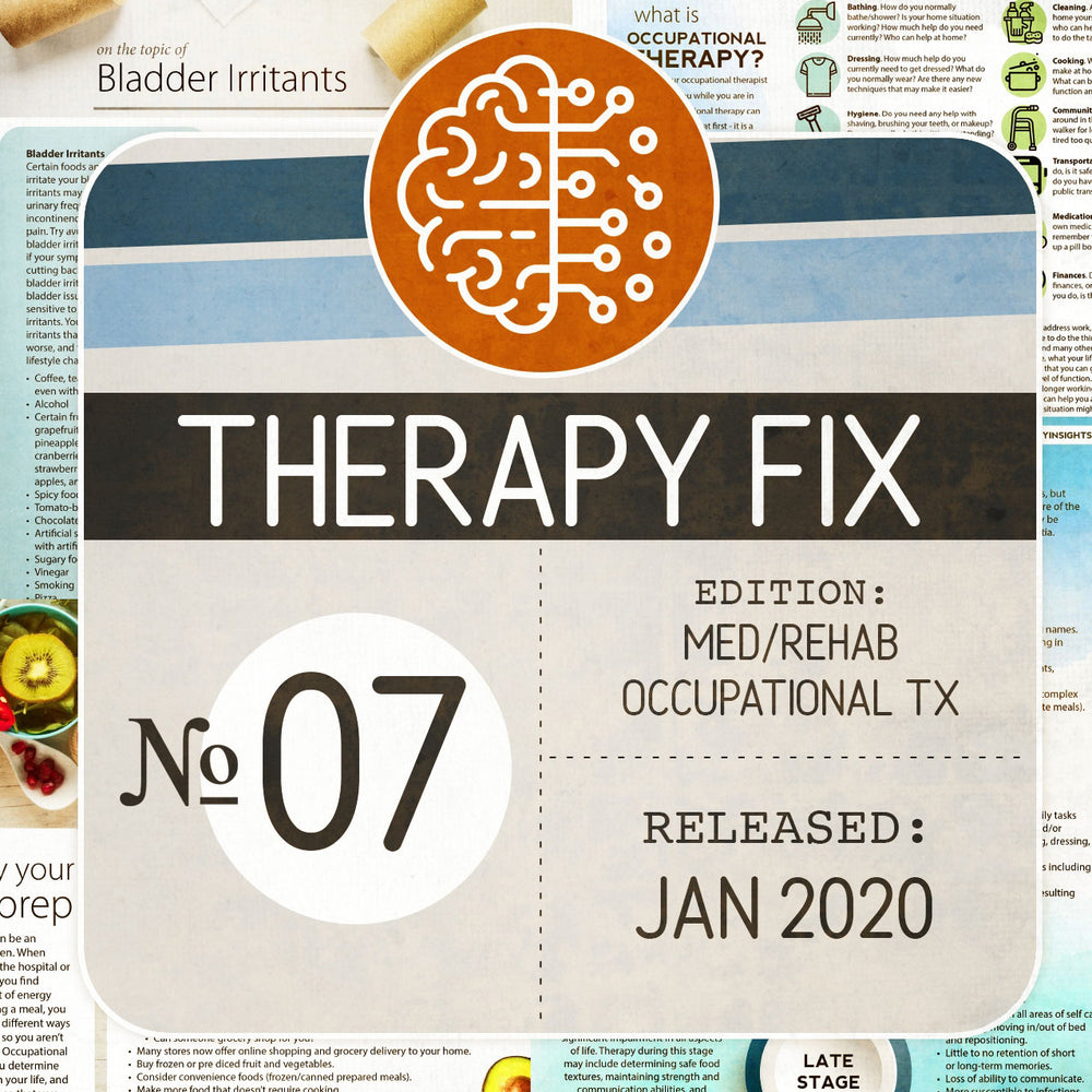 Med/Rehab Occupational Therapy Fix No. 7 (Released Jan 2020)