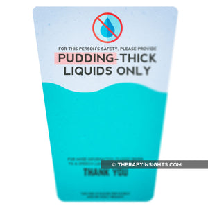 Thickened Liquids Signs - Nectar, Honey, and Pudding Thick