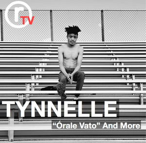 "ARTIST SPOTLIGHT: Tynnelle x ""Órale Vato"", and More"