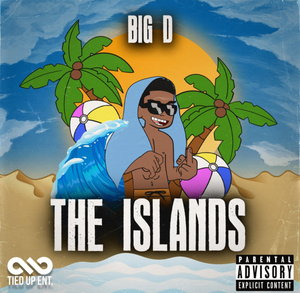 "Big D Drops New Single ""The Islands"""