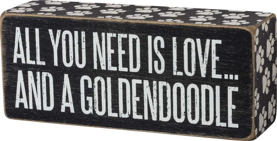 All You Need is Love and a Goldendoodle - Box Sign