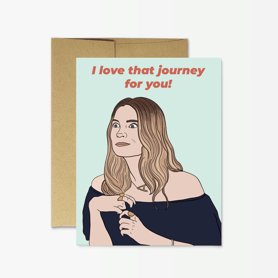 Alexis I Love That Journey For You Greeting Card