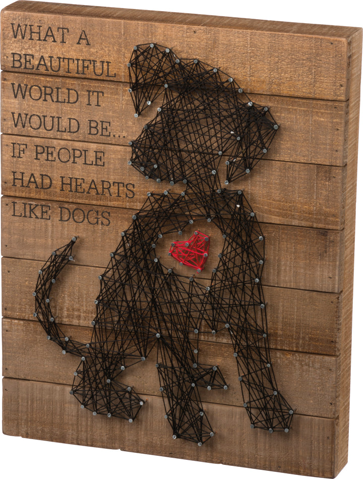 If People Had Hearts Like Dogs - String Art