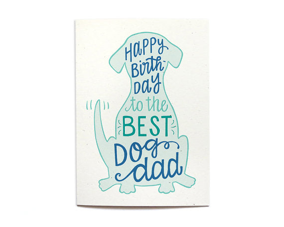 Hennel Paper Co. - Dog Dad Birthday Card