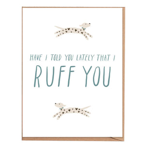 Fawn Paper Co - I Ruff You Card