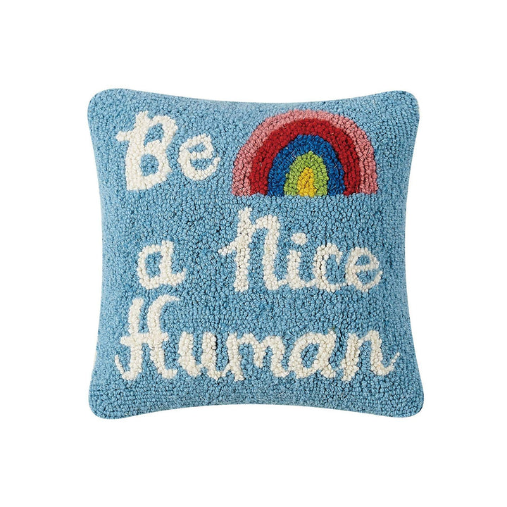 Be A Nice Human Hook Pillow