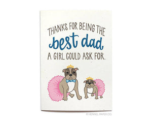 Hennel Paper Co. - Best Dad A Girl Could Ask For Father's Day Card