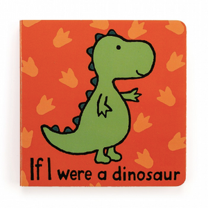 If I Were A Dino Book