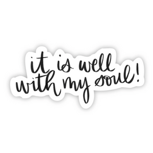 It Is Well With My Soul Sticker