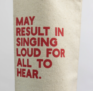 Singing Loud For All to Hear - Wine Bag