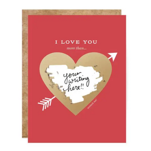 Love You More Than Scratch-off Card