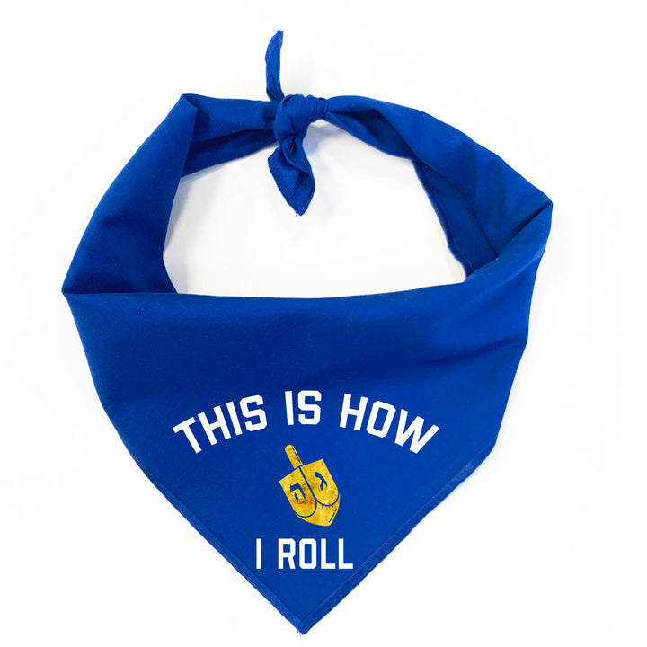 This is How I Roll Dog Bandana