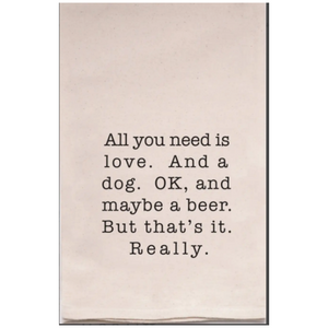 All You Need Is Love and a Dog Beer Towel