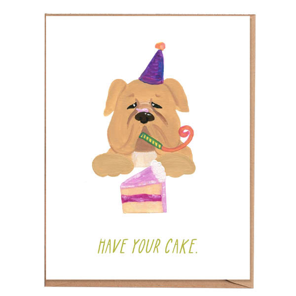 Fawn Paper Co - Have Your Cake Card