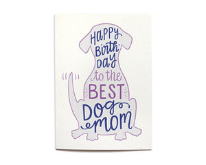 Hennel Paper Co. - Dog Mom Birthday Card
