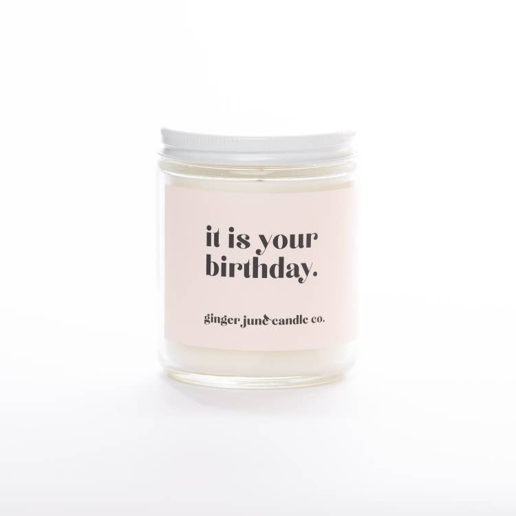 It Is Your Birthday - Non Toxic Soy Candle - Vanilla Oak
