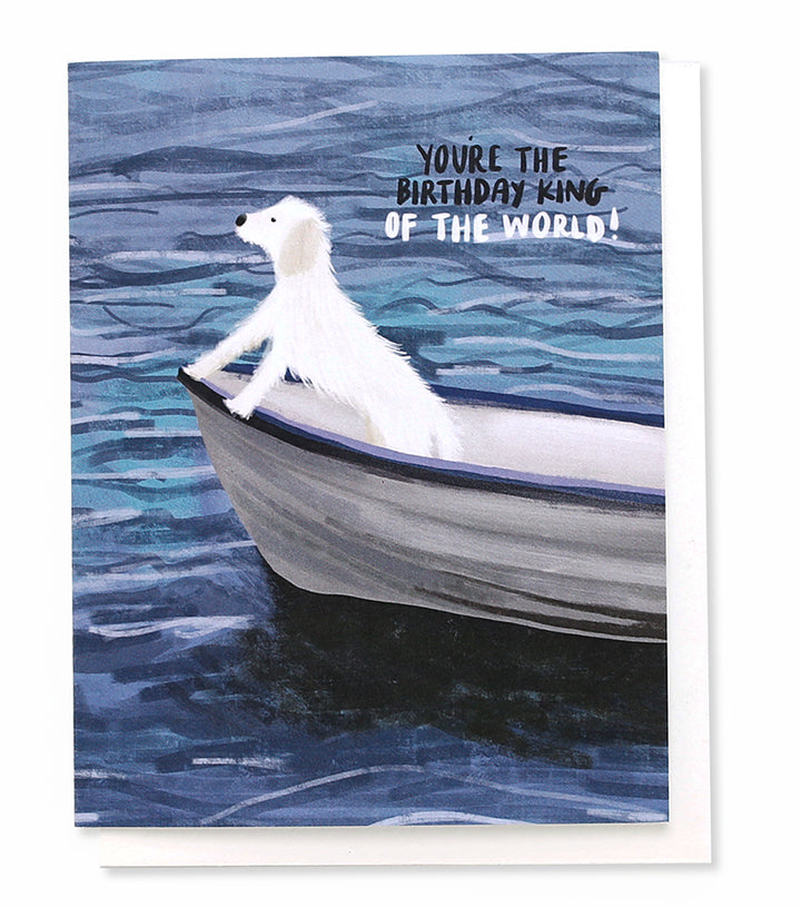 Birthday King of The World Greeting Card