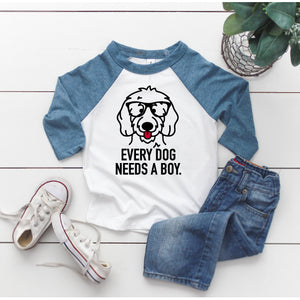 Every Dog Needs a Boy 3/4 Baseball T-Shirt