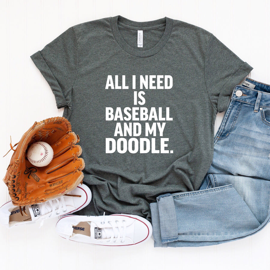 All I Need is Baseball and My Doodle Crewneck T-Shirt - Customize