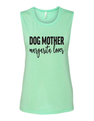 Dog Mother Margarita Lover Muscle Tank