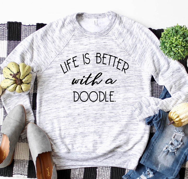Life is Better With a Doodle Crewneck Sweatshirt