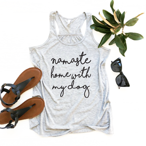 Namaste Home With My Dog Flowy Racerback Tank Top