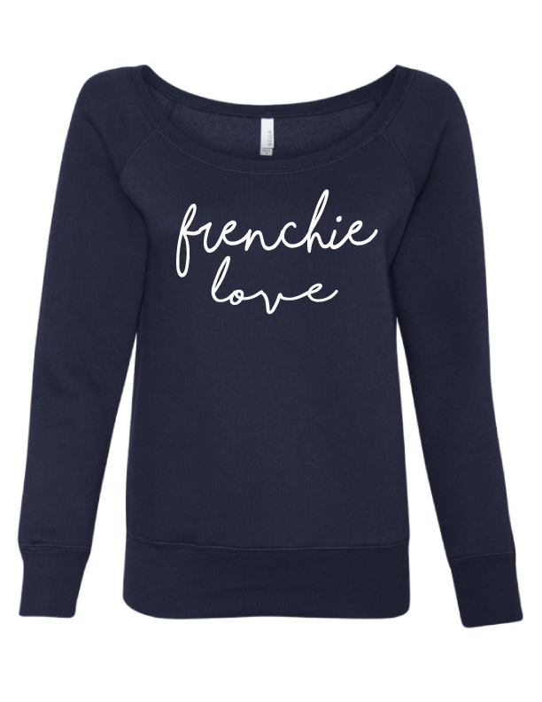 Frenchie Love Slouchy Sweatshirt - Customizable
