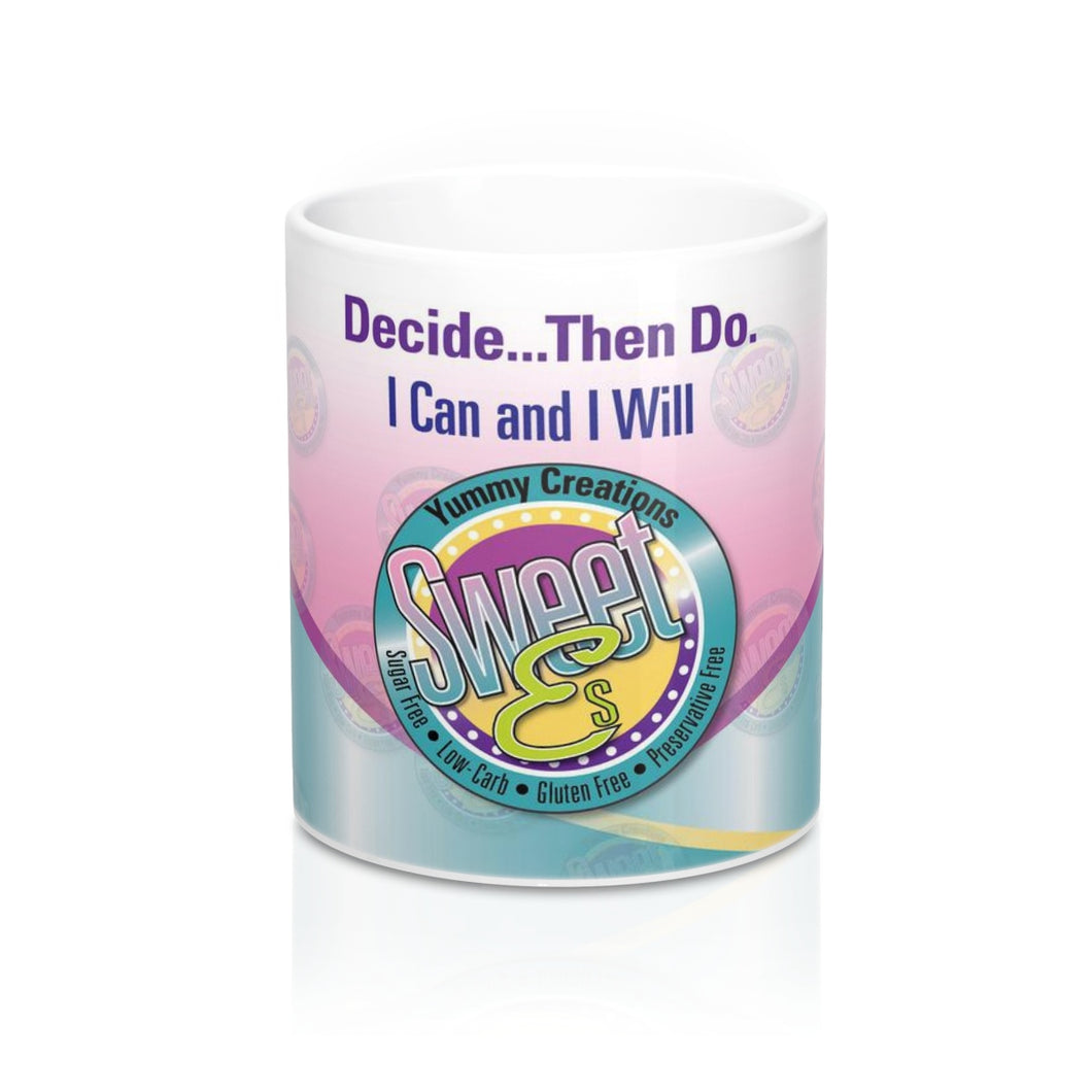 SweetEs I Can and I Will Mug 11oz