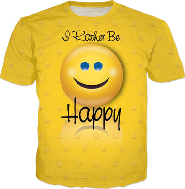 I Rather Be Happy Pattern T-Shirt