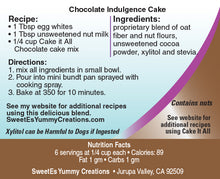 *Sweet-Es Cake It All Chocolate (CAKE MIX) TOP SELLER! 50% LARGER