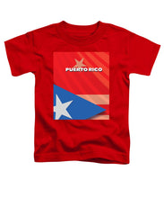 Puerto Rico - Toddler T-Shirt