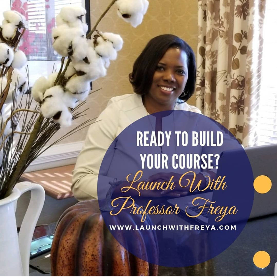 Launch With Freya - Course Building Masterclass