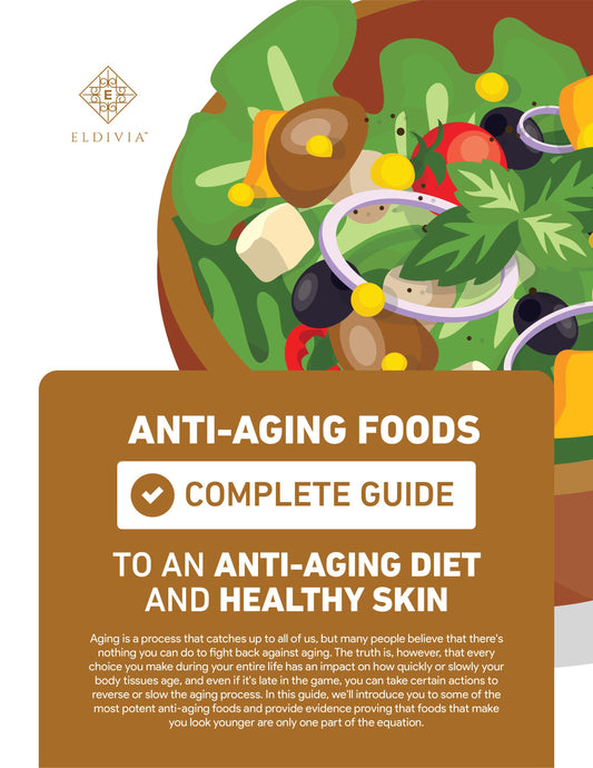 Anti-Aging Foods: Complete Guide to an Anti-Aging Diet and Healthy Skin