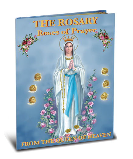 The Rosary-From The Queen Of Heaven Roses Of Prayer 64Pg