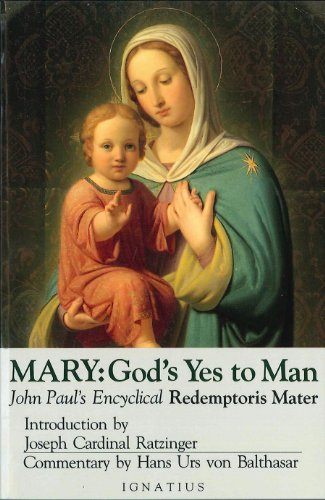 Mary: God's Yes to Man