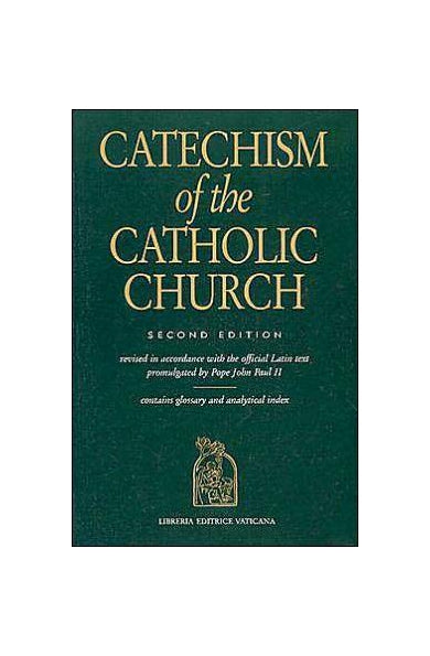 Catechism of the Catholic Church by Catholic church