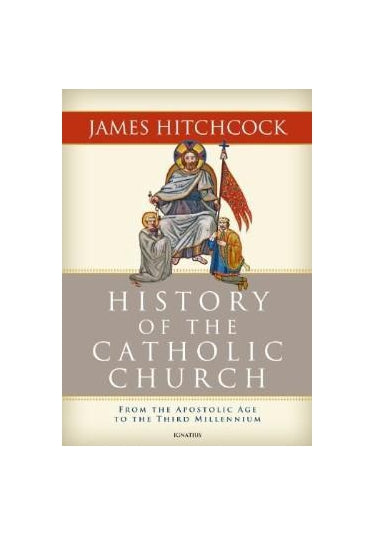 History of the Catholic Church by Hitchcock