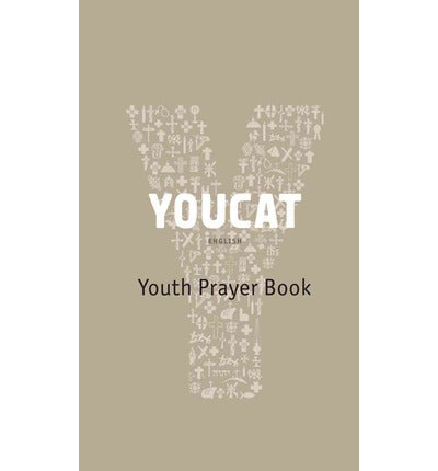 YOUCAT: Youth Prayer Book by Christoph Cardinal Schoenborn