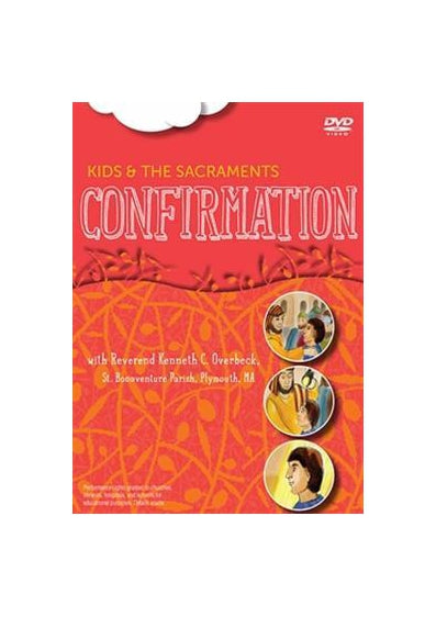 Kids and the Sacraments DVD (Confirmation)