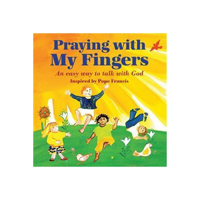 Praying with My Fingers - Board book