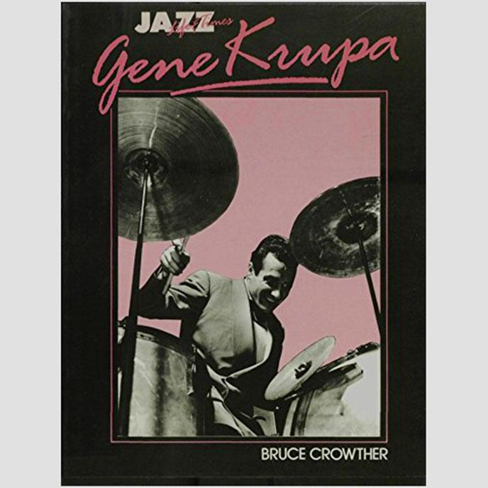 BOOK Gene Krupa Life and Times LIMTED STOCK - Drum Supply House